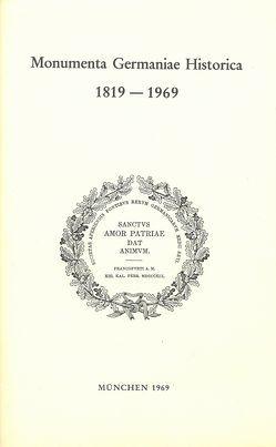 Monumenta Germaniae Historica 1819-1969 von Grundmann,  Herbert