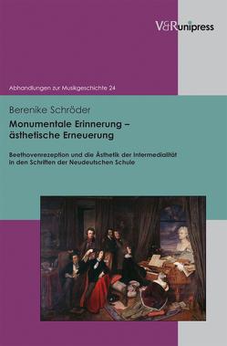 Monumentale Erinnerung – ästhetische Erneuerung von Schröder,  Berenike