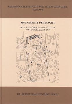 Monumente der Macht von Birkenhagen,  Bettina, Echt,  Rudolf, Sarateanu-Müller,  Florian