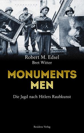 Monuments Men von Edsel,  Robert M., Freundl,  Hans, Witter,  Bret