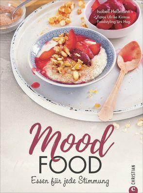Mood Food von Heßmann,  Isabell, Kirmse,  Ulrike