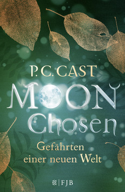 Moon Chosen von Blum,  Christine, Cast,  P.C.