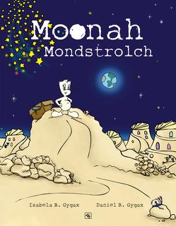Moonah Mondstrolch von Gygax,  Daniel R., Gygax,  Isabela B.