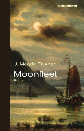 Moonfleet von Falkner,  John Meade, Kleeberg,  Michael