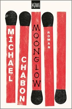Moonglow von Chabon,  Michael, Fischer,  Andrea