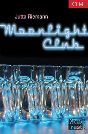 Moonlight Club von Riemann,  Jutta