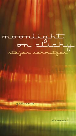 moonlight on clichy von Schmitzer,  Stefan