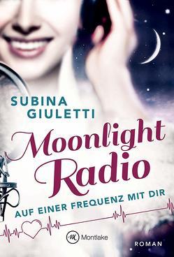 Moonlight Radio von Giuletti,  Subina