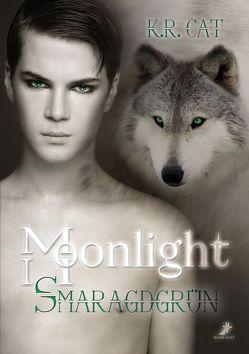 Moonlight – Smaragdgrün von Cat,  K.R.