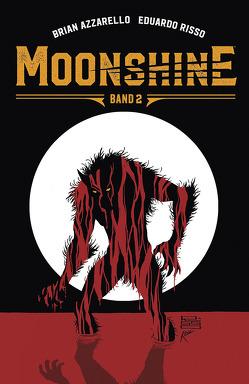 Moonshine 2 von Azzarello,  Brian, Risso,  Eduardo