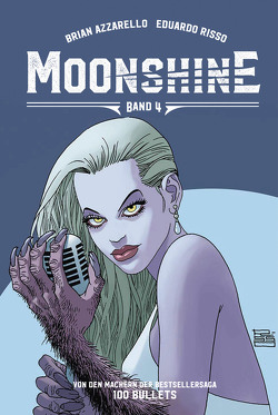 Moonshine 4 von Azzarello,  Brian, Bango,  Christof, Risso,  Eduardo