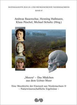 """""""Moora"""" – Das Mädchen aus dem Uchter Moor von Bauerochse,  Andreas, Hassmann,  Henning, Püschel,  Klaus, Schultz,  Michael"""