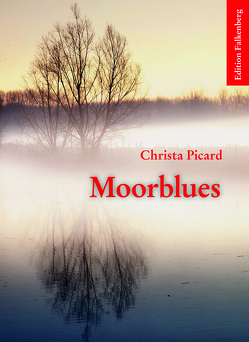 Moorblues von Picard,  Christa
