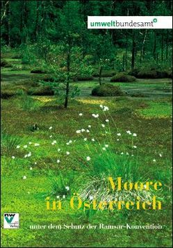 Moore in Österreich unter dem Schutz der Ramsar-Konvention von Jungmeier,  Michael, Oberleitner,  Irene, Werner,  Kathrin