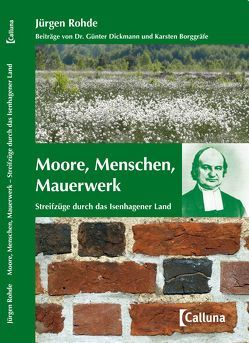 Moore, Menschen, Mauerwerk von Borggräfe,  Karsten, Dickmann,  Günter, Rohde,  Jürgen