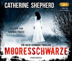 Mooresschwärze von Pages,  Svenja, Shepherd,  Catherine