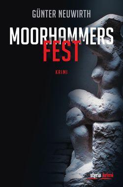 Moorhammers Fest von Neuwirth,  Günter