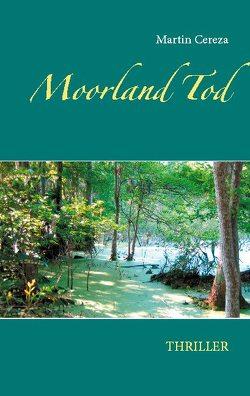 Moorland Tod von cereza,  martin