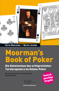 Moorman's Book of Poker von Jacobs,  Byron, Moorman,  Chris, Vollmer,  Rainer