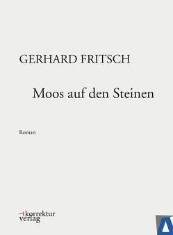 Moos auf den Steinen von Fritsch,  Gerhard