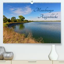 Moosburger Augenblicke (Premium, hochwertiger DIN A2 Wandkalender 2020, Kunstdruck in Hochglanz) von Dr. Deus-Neumann,  Brigitte