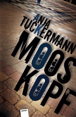 Mooskopf von Tuckermann,  Anja