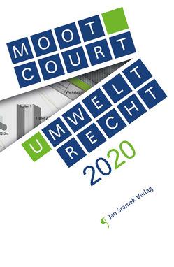 Moot Court – Umweltrecht 2020 von Interdisziplinäres Forschungsinstitut zu den Auswirkungen der Öffentlichkeitsbeteiligung auf das Anlagen und Umweltrecht