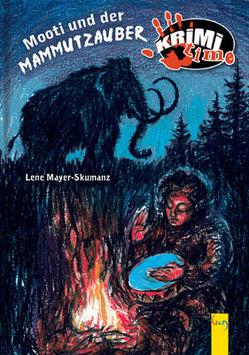 Mooti und der Mammutzauber von Icelly,  Monika, Mayer-Skumanz,  Lene, Nagel,  Tina