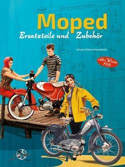 Moped Ersatzteile und Zubehör von Kleine Vennekate,  Johann
