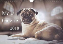 Mops Galerie 2018 (Wandkalender 2018 DIN A4 quer) von Galerie,  Mops