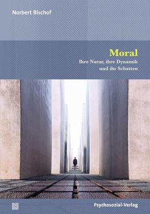 Moral von Bischof,  Norbert