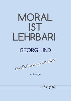 Moral ist lehrbar! von Lind,  Georg