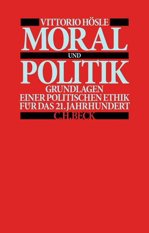 Moral und Politik von Hösle,  Vittorio