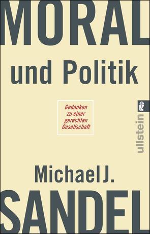 Moral und Politik von Reuter,  Helmut, Sandel,  Michael J.