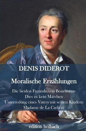 Moralische Erzählungen von Diderot,  Denis
