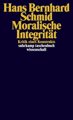 Moralische Integrität von Schmid,  Hans Bernhard