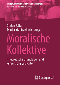 Moralische Kollektive von Joller,  Stefan, Stanisavljevic,  Marija