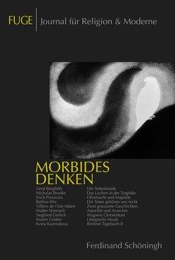 Morbides Denken von Fliedner,  Andreas, Schenuit,  Jörg