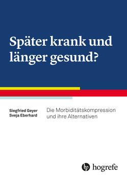 Morbiditätskompression von Eberhard,  Sveja, Geyer,  Siegfried