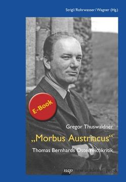 Morbus Austriacus von Thuswaldner,  Gregor