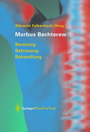Morbus Bechterew von Falkenbach,  Albrecht