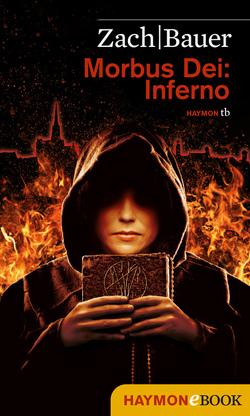Morbus Dei: Inferno von Bauer,  Matthias, Zach,  Bastian