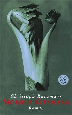 Morbus Kitahara von Ransmayr,  Christoph