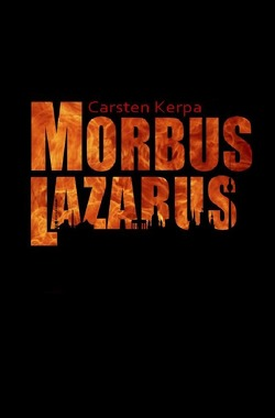 Morbus Lazarus von Kerpa,  Carsten