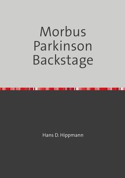 Morbus Parkinson Backstage von Hippmann,  Hans-Dieter