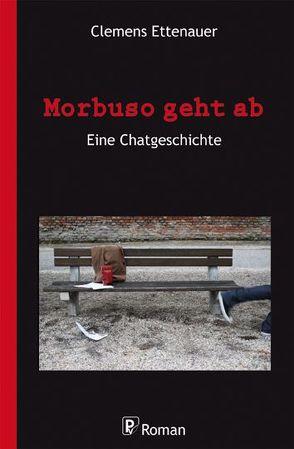 Morbuso geht ab von Ettenauer,  Clemens