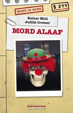 Mord Alaaf von Cremer,  Judith, Moll,  Rainer