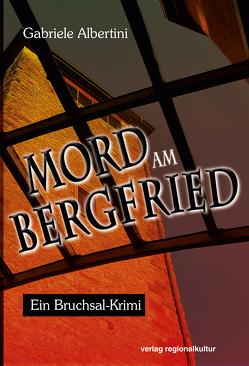 Mord am Bergfried von Albertini,  Gabriele