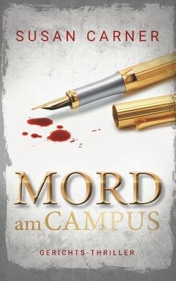 Mord am Campus von Carner,  Susan