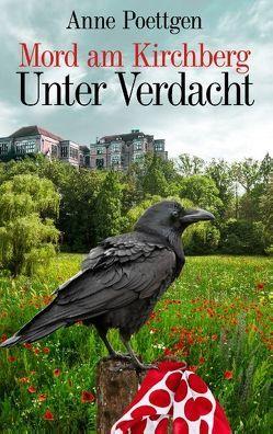 Mord am Kirchberg – Unter Verdacht von Poettgen,  Anne